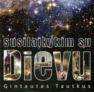 CD | Gintautas Tautkus. Susitaikykim su Dievu