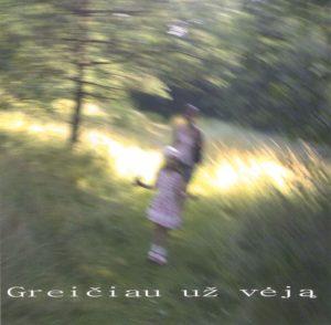 CD | Vitalis Laucevičius. Greičiau už vėją